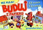 Buduj z papieru. Gospodarstwo w sklepie internetowym Booknet.net.pl