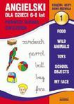 Angielski dla dzieci 1. 6-8 lat. Pierwsze słówka. Ćwiczenia w sklepie internetowym Booknet.net.pl