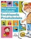 Moja pierwsza encyklopedia Encyklopedia Przedszkolaka w sklepie internetowym Booknet.net.pl