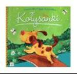 Książeczka mojego dzieciństwa Kołysanki w sklepie internetowym Booknet.net.pl