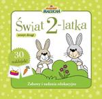 Świat 2-latka. Zeszyt 2. Akademia malucha w sklepie internetowym Booknet.net.pl