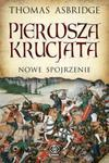 Pierwsza krucjata. Nowe spojrzenie w sklepie internetowym Booknet.net.pl