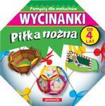 Wycinanki - Piłka nożna w sklepie internetowym Booknet.net.pl