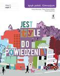 Jest tyle do powiedzenia. Klasa 1, Gimnazjum, Część 2. Język polski. Podręcznik w sklepie internetowym Booknet.net.pl