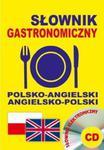 Słownik gastronomiczny polsko-angielski ? angielsko-polski + definicje haseł + CD w sklepie internetowym Booknet.net.pl