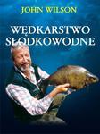 Wędkarstwo słodkowodne w sklepie internetowym Booknet.net.pl