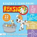 Reksio Przyjaciele z podwórka Książka z szablonami w sklepie internetowym Booknet.net.pl