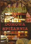Domowa spiżarnia. Wina, nalewki, przetwory, matynaty w sklepie internetowym Booknet.net.pl