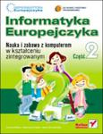 Informatyka Europejczyka. Nauka i zabawa. Szkoła podstawowa, część 2 (+CD) w sklepie internetowym Booknet.net.pl