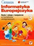 Informatyka Europejczyka. Nauka i zabawa. Szkoła podstawowa, część 3 (+CD) w sklepie internetowym Booknet.net.pl