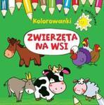 Zwierzęta na wsi Kolorowanki z naklejkami w sklepie internetowym Booknet.net.pl
