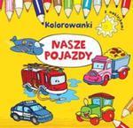 Nasze pojazdy Kolorowanki z naklejkami w sklepie internetowym Booknet.net.pl