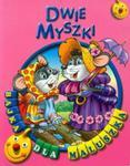 Dwie myszki Bajka dla maluszka w sklepie internetowym Booknet.net.pl