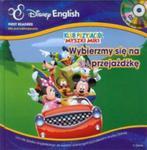 Disney English Klub Przyjaciół Myszki Miki Wybierzmy się na przejażdżkę w sklepie internetowym Booknet.net.pl