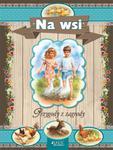 NA WSI PRZYGODY Z ZAGRODY OP JEDNOŚĆ 9788376609539 w sklepie internetowym Booknet.net.pl