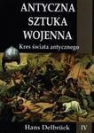 Antyczna sztuka wojenna Kres świata antycznego w sklepie internetowym Booknet.net.pl