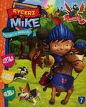 Rycerz Mike 7 Przygody ze smokami w sklepie internetowym Booknet.net.pl