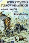 Sztuka wojenna Turków osmańskich w latach 1500-1700 w sklepie internetowym Booknet.net.pl