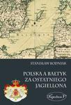 Polska a Bałtyk za ostatniego Jagiellona w sklepie internetowym Booknet.net.pl