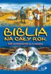 Biblia na cały rok. 365 opowiadań dla dzieci w sklepie internetowym Booknet.net.pl