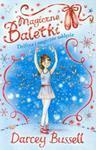 Magiczne Baletki. Delfina i magiczne zaklęcie w sklepie internetowym Booknet.net.pl