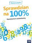 Repetytorium szóstoklasisty. Matematyka. Sprawdzian na 100% w sklepie internetowym Booknet.net.pl