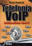 Telefonia VoIP. Multimedialne sieci IP w sklepie internetowym Booknet.net.pl