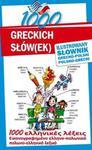 1000 greckich słów(ek) Ilustrowany słownik polsko-grecki ? grecko-polski w sklepie internetowym Booknet.net.pl