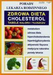 Cholesterol Zdrowa dieta Porady lekarza rodzinnego Cholesterol Zdrowa dieta Porady lekarza rodzinne w sklepie internetowym Booknet.net.pl