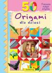 50 origami dla dzieci w sklepie internetowym Booknet.net.pl