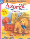 Azorek i nutka. Historyjka z naklejkami w sklepie internetowym Booknet.net.pl
