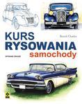 Kurs rysowania i malowania: Samochody. Wyd II w sklepie internetowym Booknet.net.pl