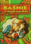 Baśnie w stepie szerokim w sklepie internetowym Booknet.net.pl