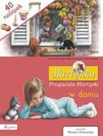 Martynka. Przyjaciele Martynki w domu. Książka z nalepkami w sklepie internetowym Booknet.net.pl