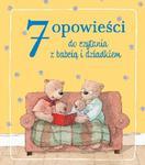 7 opowieści do czytania z babcią i dziadkiem w sklepie internetowym Booknet.net.pl