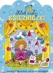 Klub małej księżniczki Zeszyt 1 w sklepie internetowym Booknet.net.pl