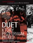 Duet, który przetrwał piekło. Niezwykła historia z czasów II wojny światowej w sklepie internetowym Booknet.net.pl