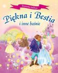 Piękna i Bestia i inne baśnie. Baśniowa kolekcja w sklepie internetowym Booknet.net.pl