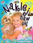 Naklej baw się! 4 Małe zwierzątka w sklepie internetowym Booknet.net.pl