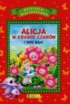Alicja w krainie czarów i inne bajki w sklepie internetowym Booknet.net.pl