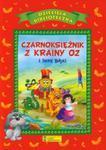 Czarnoksiężnik z krainy Oz i inne bajki w sklepie internetowym Booknet.net.pl