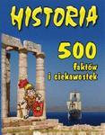 Historia 500 faktów i ciekawostek w sklepie internetowym Booknet.net.pl