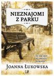 Nieznajomi z parku w sklepie internetowym Booknet.net.pl