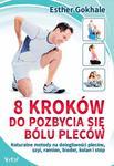 8 kroków do pozbycia się bólu pleców. Naturalne metody na dolegliwości pleców w sklepie internetowym Booknet.net.pl