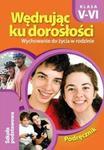 Wędrując ku dorosłości. Klasa 5-6. Szkoła podstawowa. Wychowanie do życia w rodzinie. Podręcznik w sklepie internetowym Booknet.net.pl