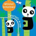 Zwierzęta w zoo. Wesołe rodzinki w sklepie internetowym Booknet.net.pl