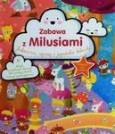 Zabawa z Milusiami Jednorożce syreny i japońskie laleczki w sklepie internetowym Booknet.net.pl