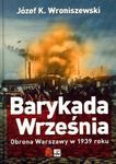 Barykada września Obrona Warszawy w 1939 roku w sklepie internetowym Booknet.net.pl