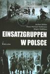 EINSATZGRUPPEN W POLSCE BR BELLONA w sklepie internetowym Booknet.net.pl