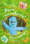 Dobranocny ogród Pora na zabawę w sklepie internetowym Booknet.net.pl